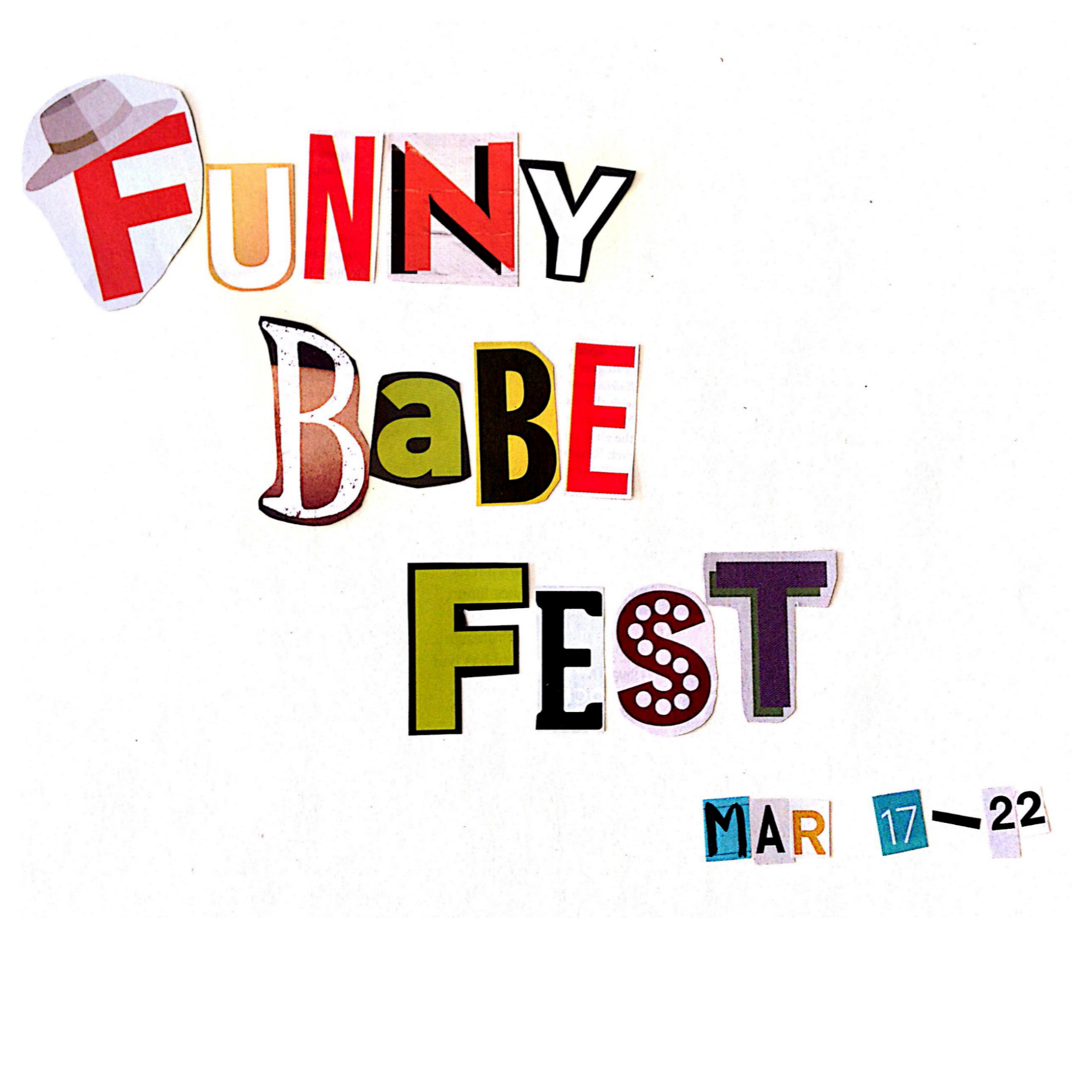 Funny Babe Fest: 17-22 March at the Butterfly Club