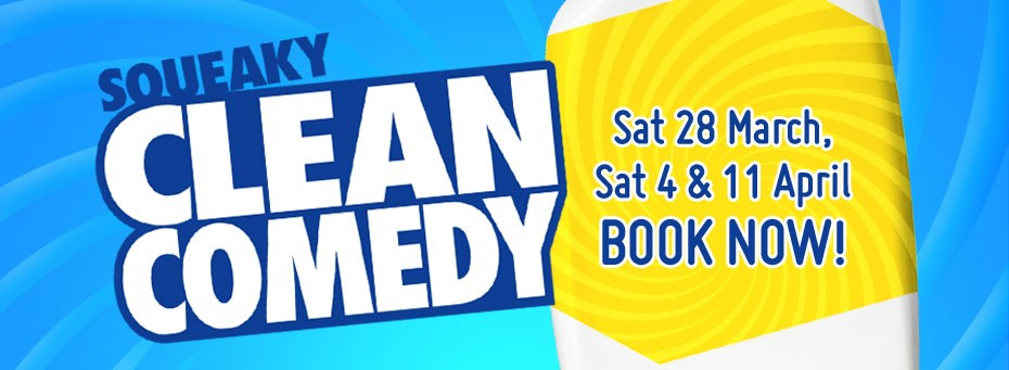 Squeaky Clean Comedy at the Melbourne International Comedy Festival